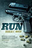Image of RUN - Sein letzter Deal: Thriller