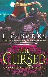 The Cursed (Vampire Huntress Legend series)