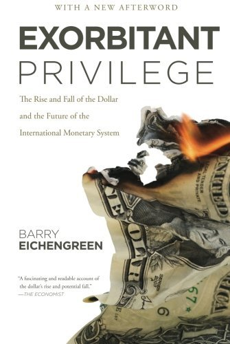 exorbitant-privilege-the-rise-and-fall-of-the-dollar-by-barry-eichengreen-27-sep-2012-paperback
