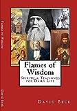 Flames of Wisdom: Spiritual Teachings for Daily Life