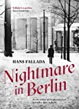 Nightmare in Berlin (Fallada Collection)