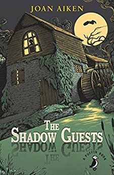 The Shadow Guests (A Puffin Book) by [Aiken, Joan]