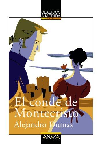 El conde de Montecristo (Clásicos - Clásicos A Medida) por Alejandro Dumas