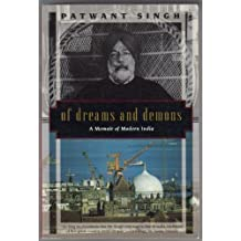 Of Dreams and Demons: A Memoir of Modern India (Kodansha globe series) by Patwant Singh (1995-06-04)