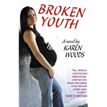 Broken Youth (Broken Youth Trilogy Book 1)
