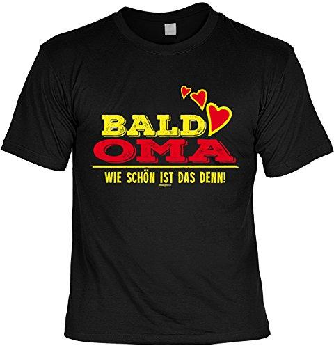 T-Shirt - Bald Oma - Wie schön ist das denn - cooles Shirt mit lustigem Spruch als Geschenk zum Muttertag Schwarz