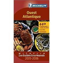 Les Guides Gourmands : Ouest Atlantique