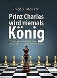 Expert Marketplace -  Vanessa Weber  - Prinz Charles wird niemals König: Wegweiser zur erfolgreichen Thronfolge in Familienunternehmen