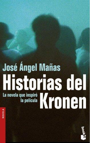 Historias del Kronen (Booket Logista) por José Ángel Mañas