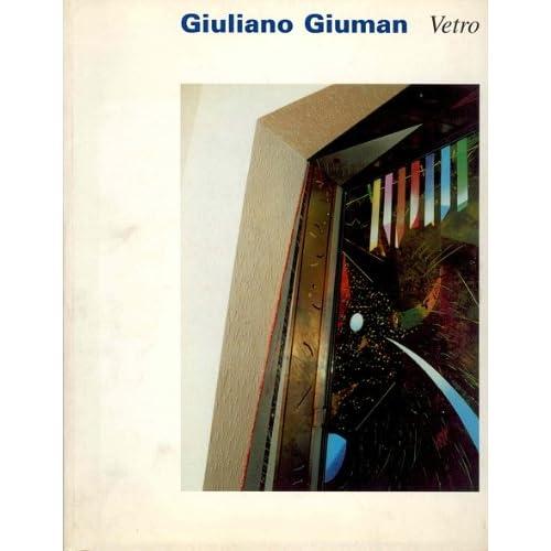 Vetro. Opere (1991-1998). Catalogo Della Mostra