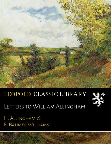 Letters to William Allingham por H. Allingham