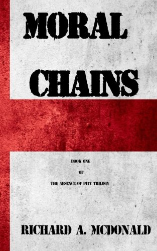moral-chains-volume-1-the-absence-of-pity-trilogy