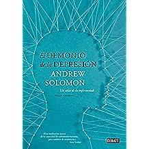 El demonio de la depresión: Un atlas de la enfermedad. Edición actualizada