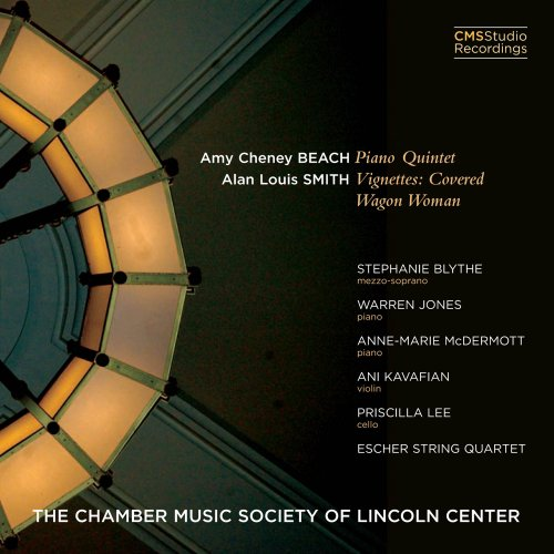 Amy Cheney Beach Piano Quintet / Alan Louis Smith Vignettes: Covered Wagon Woman