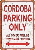 Sary buri Metal Poster Sign Cordoba Parking Only Plaque