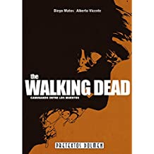 The Walking Dead: Caminando entre los muertos