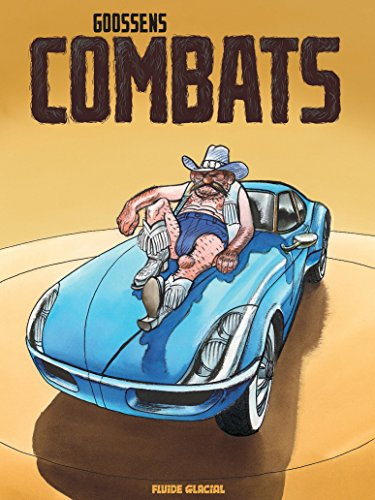 Combats (GOOSSENS) par Daniel Goossens