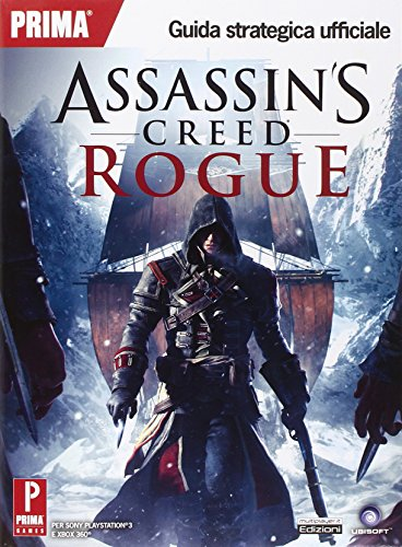 Assassin's Creed Rogue. Guida strategica ufficiale