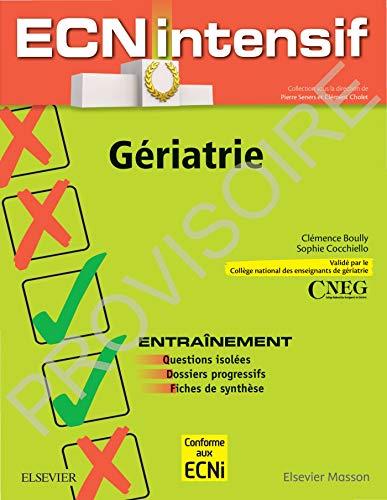 Gériatrie: Dossiers progressifs et questions isolées corrigés par Clémence Boully