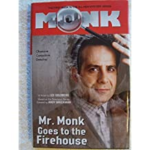 Mr. Monk Goes To The Firehouse by Lee Goldberg (2006-08-01)