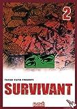 Survivant, Tome 2 :