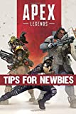 Apex Legends - Tips for Newbies