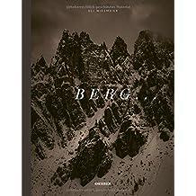 BERG .: Die Alpen in 18 Begriffen