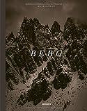 BERG ...: Die Alpen in 18 Begriffen - Uli Wiesmeier, Stefan König