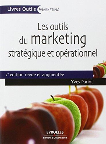 Les outils du marketing stratgique et oprationnel