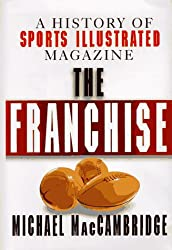 The Franchise: A History of