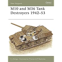 M10 and M36 Tank Destroyers 1942-53 (New Vanguard)