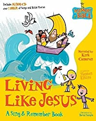 Living Like Jesus: A Sing & Remember Book (Memory Bible Sing & Remember Book) by Stephen Elkins (2006-02-21)