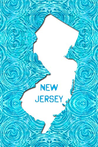 NEW JERSEY: 6x9 lined journal : The Great State of New Jersey USA : The Garden State -
