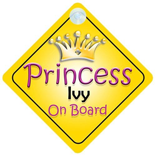 Princesse Ivy on Board Panneau Voiture Fille/Enfant Cadeau Bébé/Cadeau 002 mybabyonboard uk