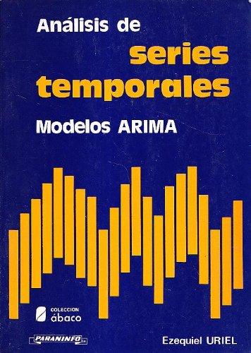 Analisis de series temporales : modelos arima por Fabiana Edith Uriel