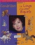Cendrillon et Le Loup et les 7 biquet...