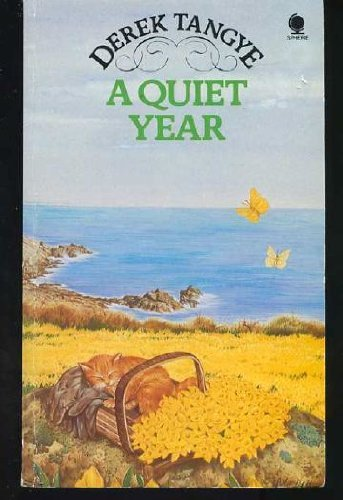 A Quiet Year by Derek Tangye (1988-01-01)