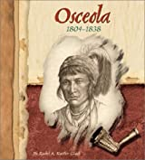 Osceola, 1804-1838 (American Indian Biographies)