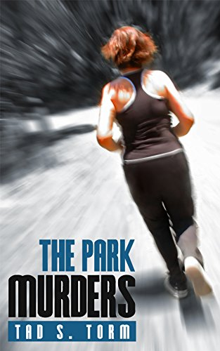 the-park-murders-kindle-books-mystery-and-suspense-crime-thrillers-series-book-1-english-edition