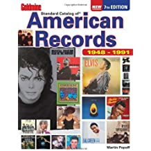 By Martin Popoff Goldmine Standard Catalog of American Records 1948-1991 (7th Revised edition)