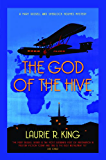The God of the Hive (A Mary Russell & Sherlock Holmes Mystery Book 10)