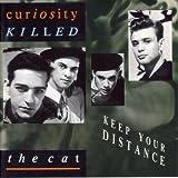 Songtexte von Curiosity Killed the Cat - Keep Your Distance