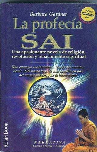 La profecía Sai por Barbara Gardner