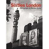 Sixties London: Photographs by Dorothy Bohm by Amanda Hopkinson (1996-11-18)