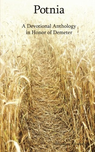 Potnia: A Devotional Anthology in Honor of Demeter