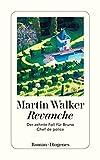 Revanche: Der zehnte Fall für Bruno, Chef de police von Martin Walker