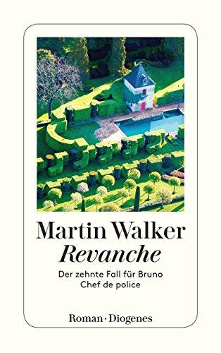Revanche: Der zehnte Fall für Bruno, Chef de police par Martin Walker