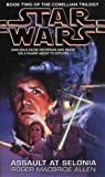 Star Wars: Assault at Selonia (Star Wars: The Corellian Trilogy)