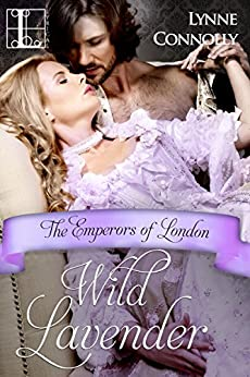 Wild Lavender (The Emperors Of London Book 7) by [Connolly, Lynne]