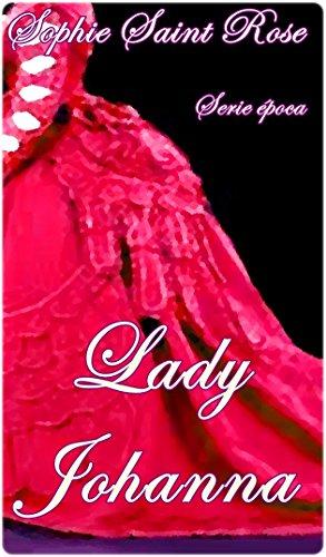 Lady Johanna por Sophie Saint Rose